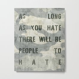 Quote - no more hate Metal Print
