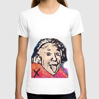 einstein T-shirts featuring Einstein by Paola Gonzalez