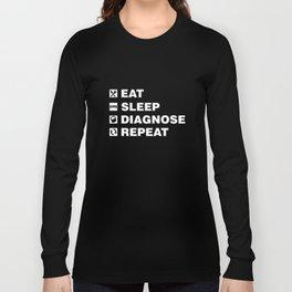 Eat Sleep Diagnose Repeat TShirt Funny Psychiatrist Tee Long Sleeve T-shirt