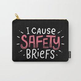 I Cause Safety Briefs For Paramedics Carry-All Pouch
