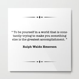 Ralph Waldo Emerson Quote Metal Print