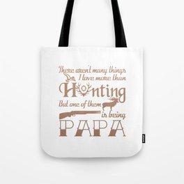 Hunting Papa Tote Bag