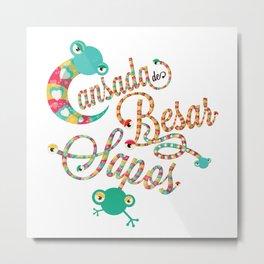 Cansada De Besar Sapos (Tired of Kissing Toads) Metal Print