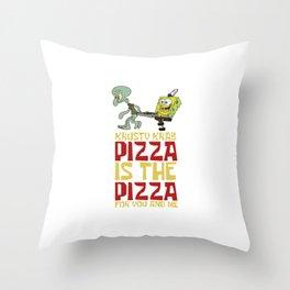 Pizza Pizza Best Throw Pillow