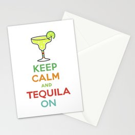 Keep Calm Tequila - white Stationery Cards