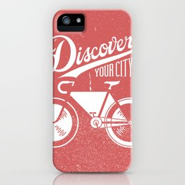 Discover Your City iPhone Case