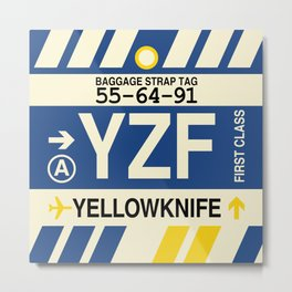 YZF Yellowknife • Airport Code and Vintage Baggage Tag Design Metal Print
