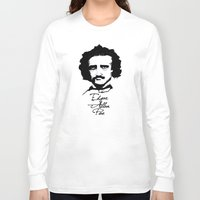 edgar allan poe Long Sleeve T-shirts featuring Edgar Allan Poe  by SINPE
