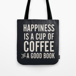 Happiness is a cup of coffee and a good book, vintage typography illustration, for libraries, pub Tote Bag