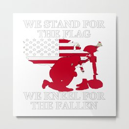 We Stand For The Flag Metal Print