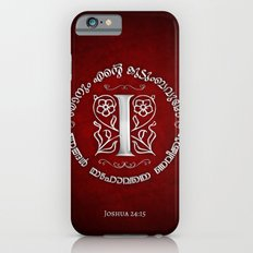 Joshua 24:15 - (Silver on Red) Monogram I iPhone 6s Slim Case
