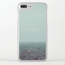 </hope> Clear iPhone Case