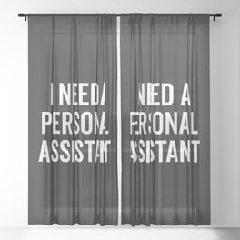 Personal Assistant Funny Quote Sheer Curtain