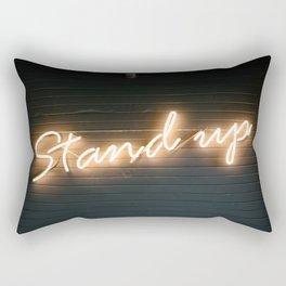 Stand Up Sign Rectangular Pillow