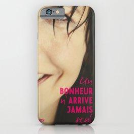 Sophie Marceau, french movie poster, Un bonheur n'arrive jamais seul, Happiness never comes alone, James Huth, Gad Elmaleh iPhone Case