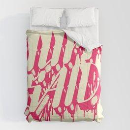 NUFF SAID Comforters