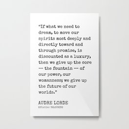 24  | Audre Lorde Quotes | 200607 | Metal Print