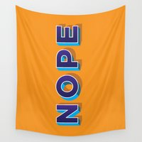 nope Wall Tapestries featuring NOPE by MADEYOUL__K