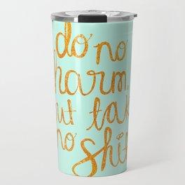 Do No Harm Travel Mug