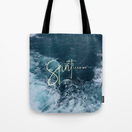 Spirit Lead Me Tote Bag