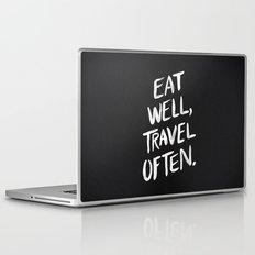 Eat Well, Travel Often Laptop & iPad Skin