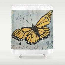 This is for you, Lady Elizabeth Shower Curtain