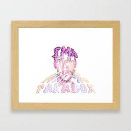 I'm a F@$%#! walking paradox... Framed Art Print