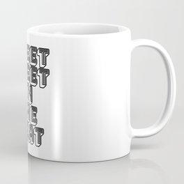 Sweet Sweet in the Meat Coffee Mug
