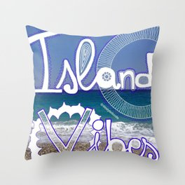 Island Vibes  Throw Pillow
