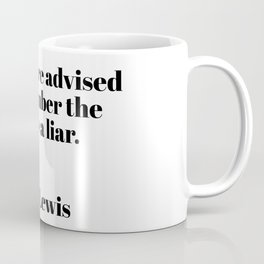 readers are advised - C.S. Lewis quote Coffee Mug
