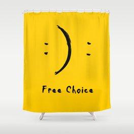 Free Choice Shower Curtain