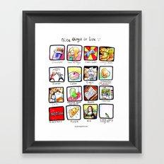 Nice things Framed Art Print