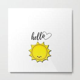 Hello Sunshine Positivity Art Metal Print