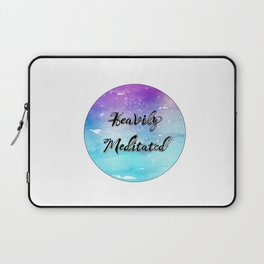 'Heavily Meditated' Laptop Sleeve