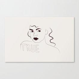 True Canvas Print