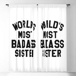 WORLD'S MOST BADASS SISTER Blackout Curtain