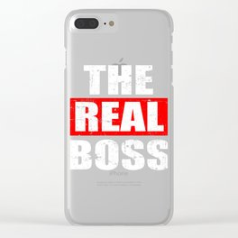 "A Real Tee For The Bossy You Saying ""The Real Boss"" T-shirt Design Administrator Chief Director Clear iPhone Case"
