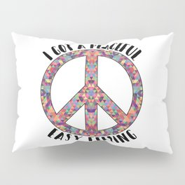Peaceful Easy Feeling | Hippie Peace Love Gifts Pillow Sham