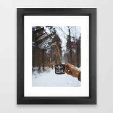 Coffee First, then the World Framed Art Print