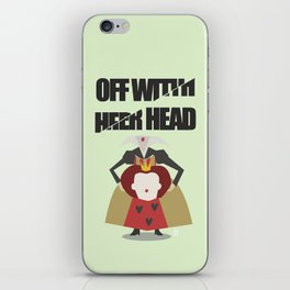 Off with Her Head iPhone Skin