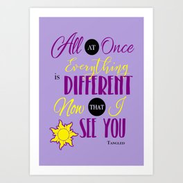 Everything is Different - Tangled Art Print