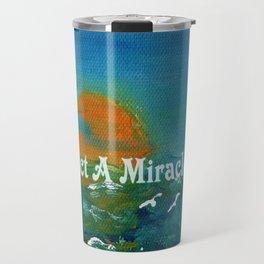 Expect A Miracle Travel Mug