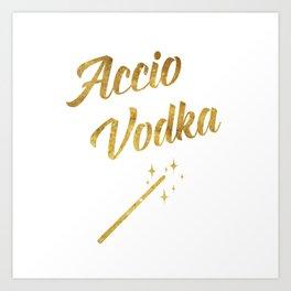 Accio Vodka Art Print