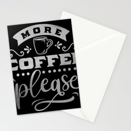 More Coffee Please Caffeine Lovers Stationery Cards