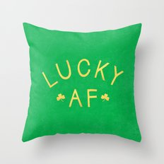Lucky AF Throw Pillow