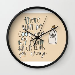 I'll STICK with YOU. Wall Clock