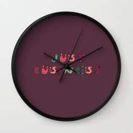 Just business. Wall Clock