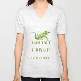I Hug My Iguana So I Dont Punch People In The Throat TShirt Unisex V-Neck