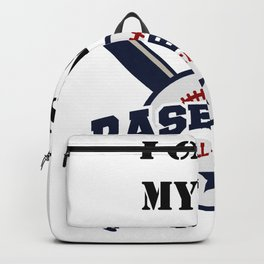I Can't My Son Has Baseball Gift Mom Dad Funny Backpack