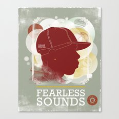 FEARLESS SOUNDS Canvas Print
